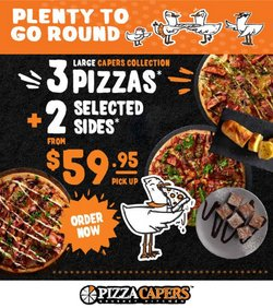 Restaurants specials in the Pizza Capers catalogue ( Expires tomorrow)