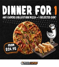 Restaurants specials in the Pizza Capers catalogue ( 2 days left)