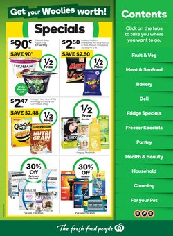 Supermarkets specials in the Woolworths catalogue ( Published today)
