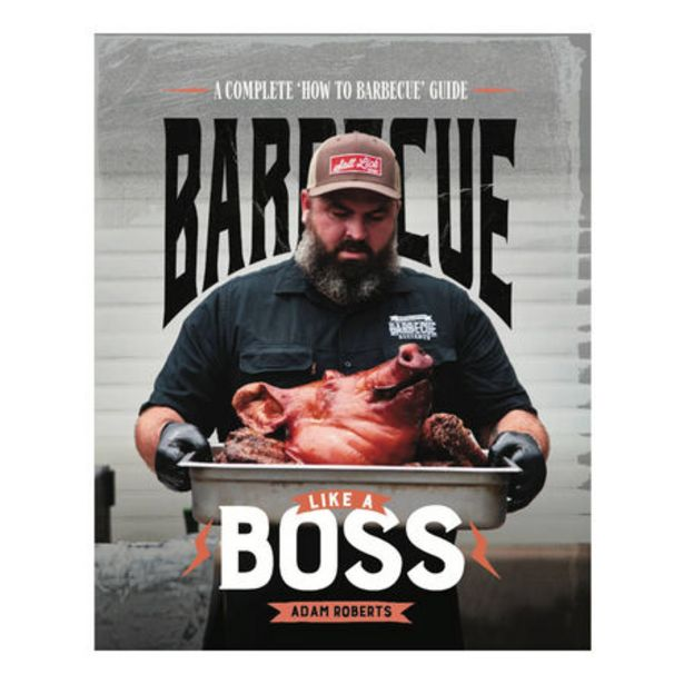 A.Roberts - Barbecue Like A Boss Cookbook deal at $49.95
