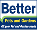 Logo Better Pets and Gardens